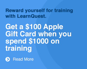 Reward yourself when you train with LearnQuest Spend $1000 on training get $100 Apple Gift Card